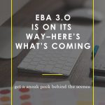 EBA 3.0 is On Its Way (Get a Sneak Peek Behind the Scenes)