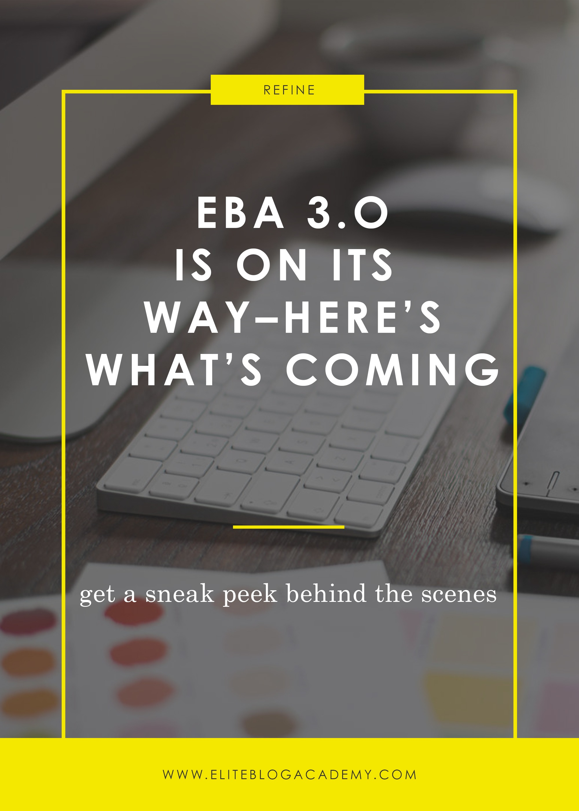 EBA 3.0 is On Its Way | How to Make Money Blogging | Brand New Blogger | Blogging Tips | EBA | Elite Blog Academy | How to Blog | Blogging 101 |