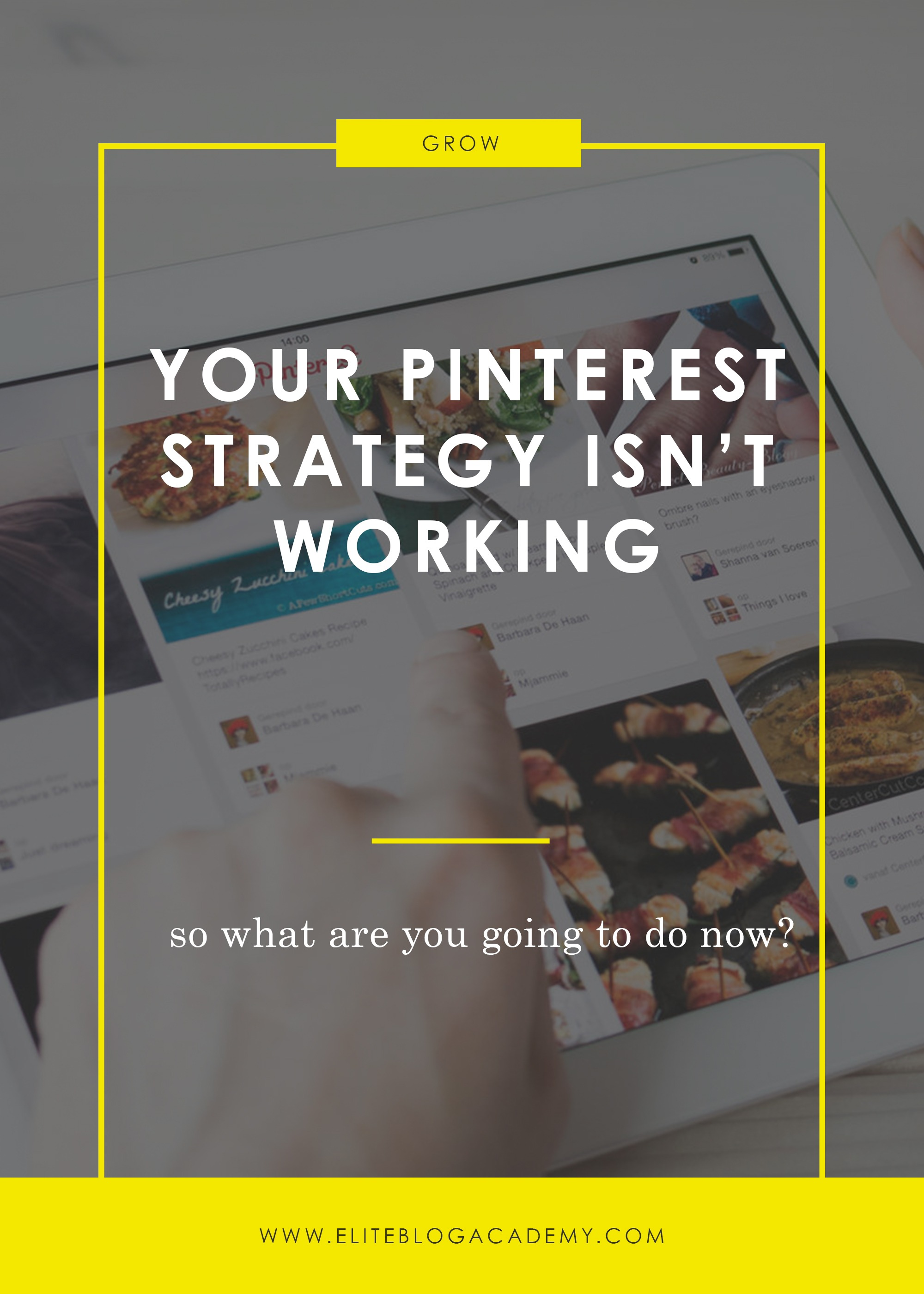 Pinterest Strategy isn't Working | Pinterest Algorithm | How to Make Money Blogging | Brand New Blogger | Blogging Tips | EBA | Elite Blog Academy | How to Blog | Blogging 101 |