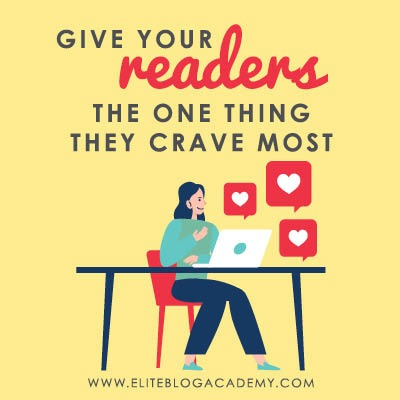 What Readers Want | Content Management | How to Make Money Blogging | Brand New Blogger | Blogging Tips | EBA | Elite Blog Academy | How to Blog | Blogging 101 |
