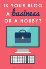 Is Your Blog a Business or a Hobby?
