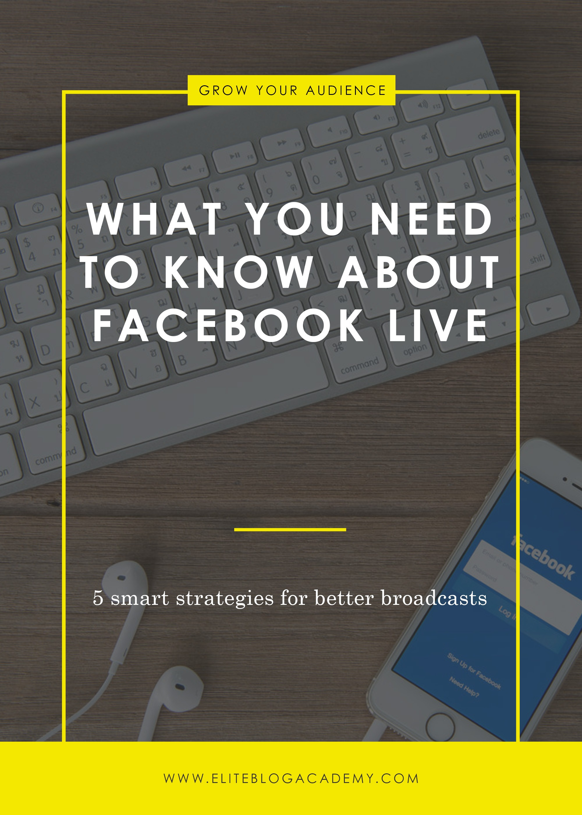 Facebook Live | 5 Smart Strategies | Blogging Tools |  How to Make Money Blogging | Brand New Blogger | Blogging Tips | EBA | Elite Blog Academy | How to Blog | Blogging 101