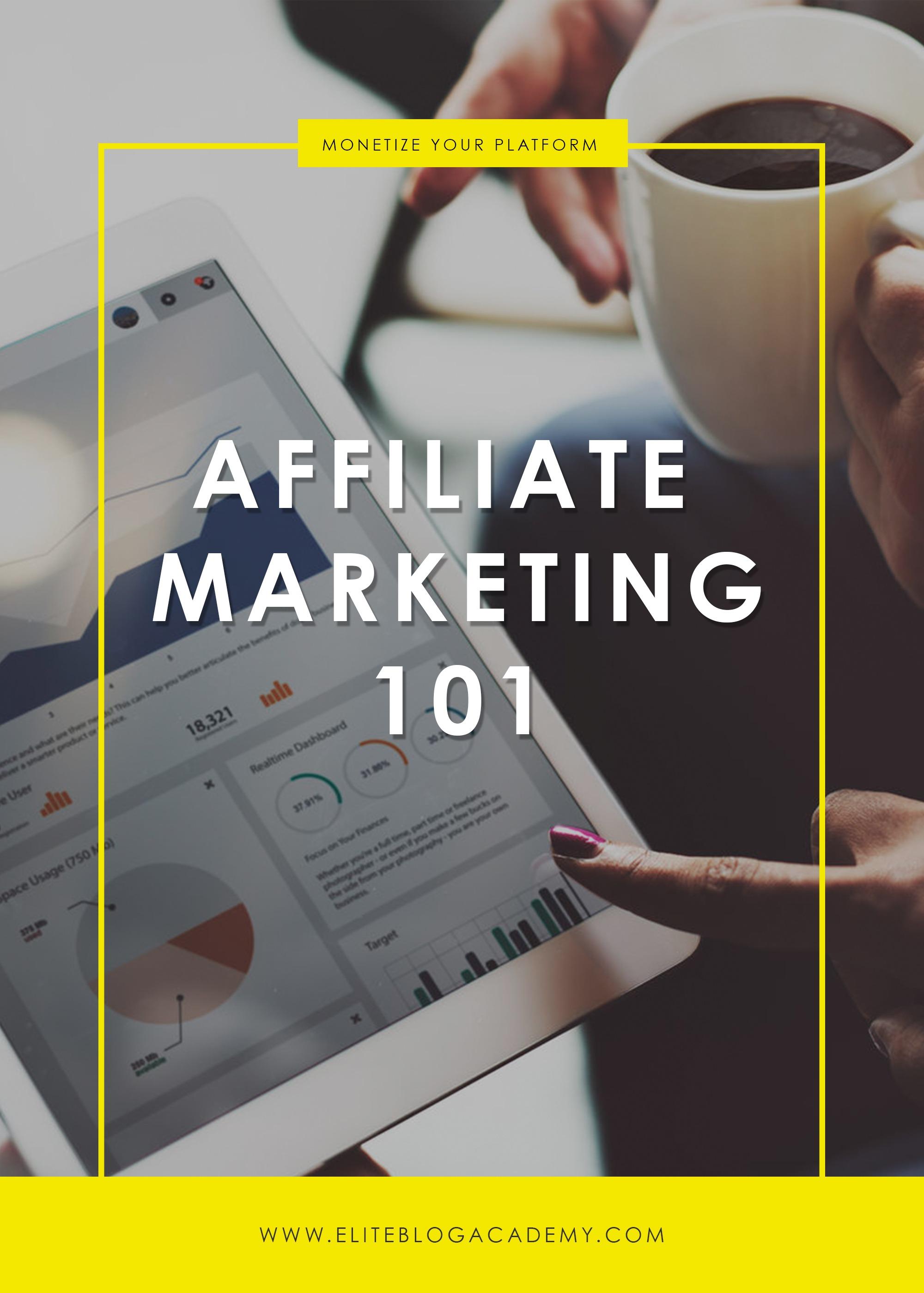 Affiliate Marketing 101 | How to Make Money Blogging | Brand New Blogger | Blogging Tips | EBA | Elite Blog Academy | How to Blog | Blogging 101 |