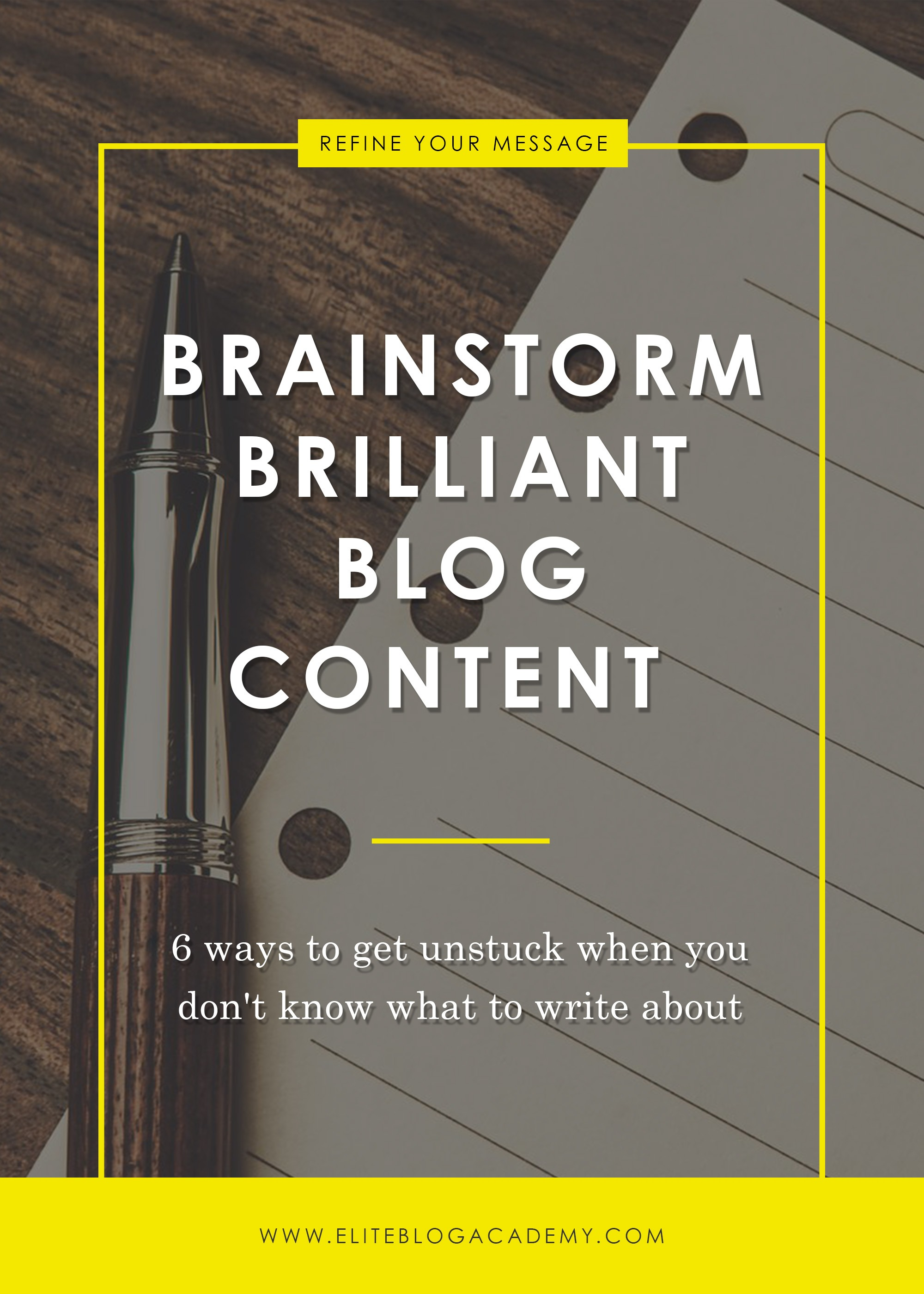 Brainstorm Brilliant Blog Content | How to Conquer Writer's Block | Blog Content | Finding Content | Affiliate Marketing 101 | How to Make Money Blogging | Brand New Blogger | Blogging Tips | EBA | Elite Blog Academy | How to Blog | Blogging 101