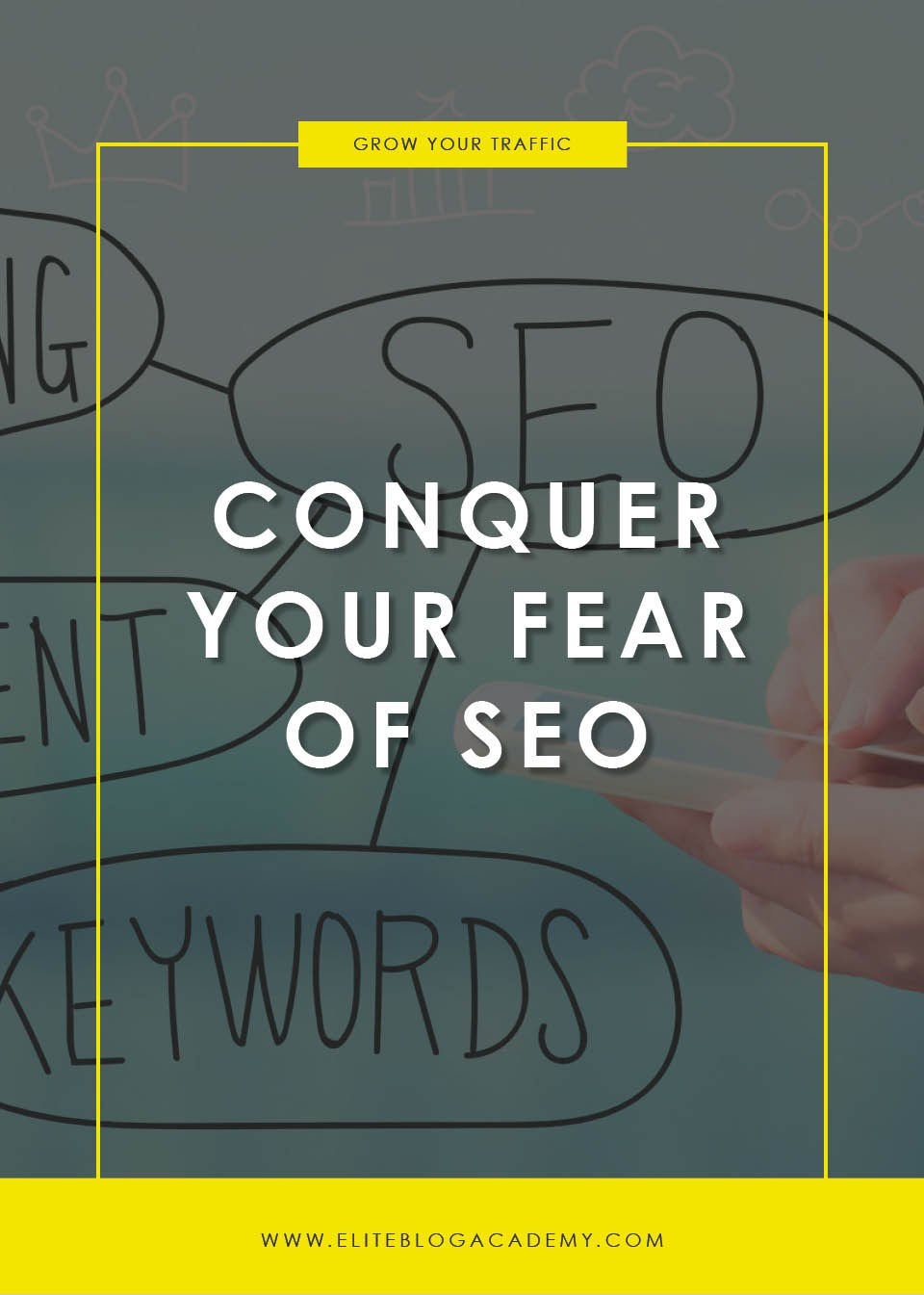 Conquer Your Fear of SEO | 10 Ways to Improve Search Engine Results | SEO Tips | BLogging Tips | EBA | Elite Blog Academy