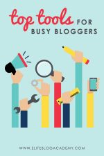 Top Tools for Busy Bloggers