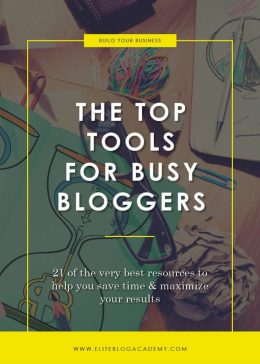 The Top Tools for Busy Bloggers