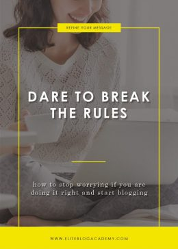 Dare to Break the Rules