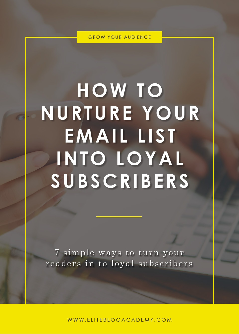 How to Grow your email List | Email List | How to Make Money Blogging | Brand New Blogger | Blogging Tips | EBA | Elite Blog Academy | How to Blog | Blogging 101