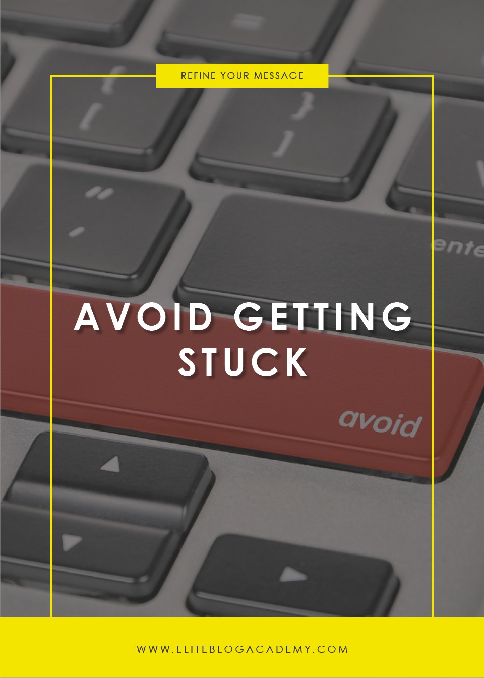 Avoid Getting Stuck | Mindset Traps That Keep You From Your Best Work | How to Make Money Blogging | Brand New Blogger | Blogging Tips | EBA | Elite Blog Academy | How to Blog | Blogging 101