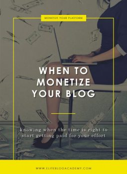 When to Monetize Your Blog
