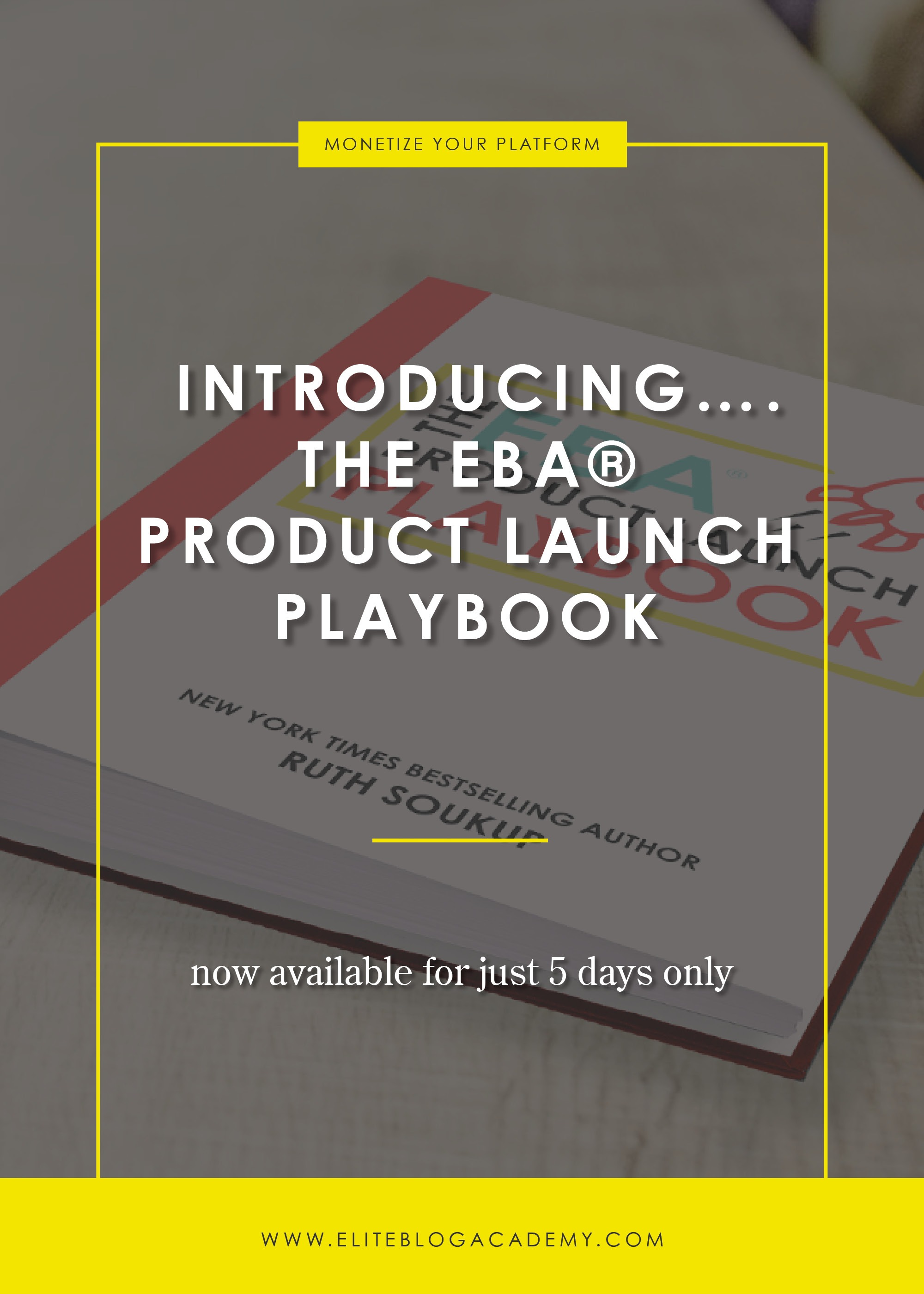 Introducing....The EBA® Product Launch Playbook (Now Available for 5 Days Only)