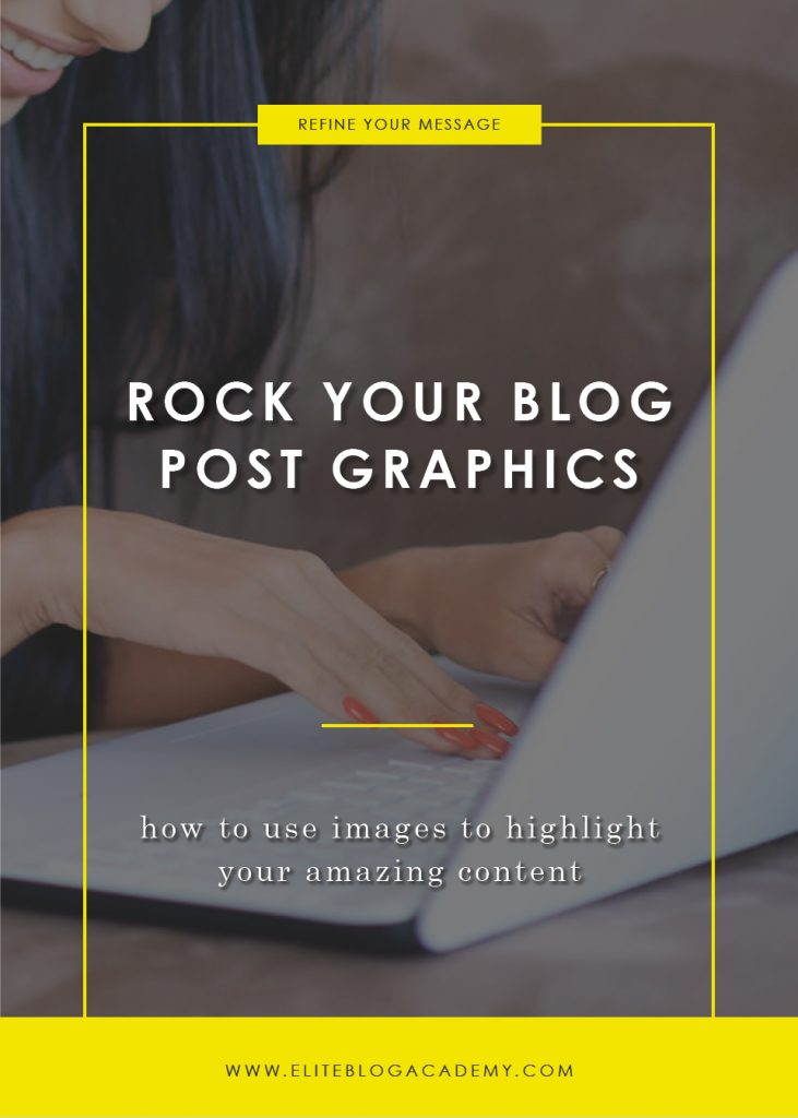 Blog Post Graphics | Tips For Creating Stunning Blog Post Graphics | How to Make Money Blogging | Brand New Blogger | Blogging Tips | EBA | Elite Blog Academy | How to Blog | Blogging 101