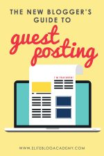The New Blogger's Guide to Guest Posting