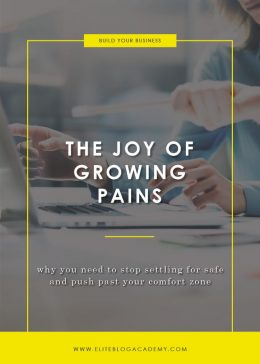 The Joy of Growing Pains