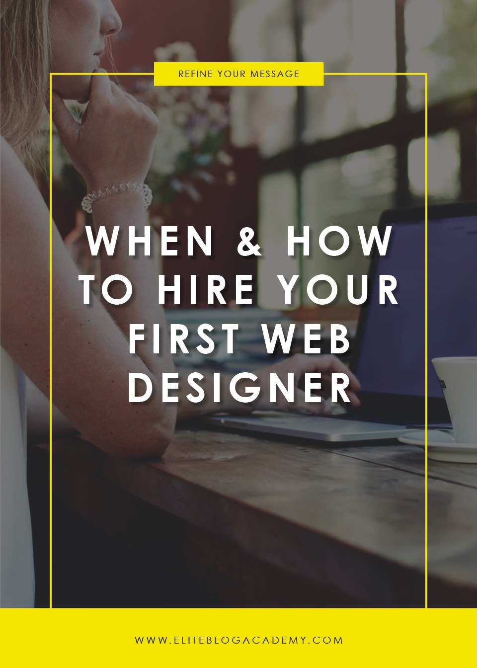 When & How to Hire Your First Web Designer | Elite Blog Academy | How to Blog | Graphic Design | Blogging 101 | How to Start a Blog | How to Hire a Graphic Designer