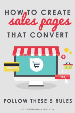 Increase Your Sales Page Conversions | Elite Blog Academy | Increase Sales Page Conversions | How To Start a Profitable Blog | Blogging 101 | How to Make Money Blogging