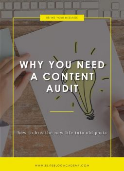 Why You Need a Content Edit | Elite Blog Academy | How to Start a Profitable Blog | How to Make Money Blogging | Updating Your Blog Content |Blogging 101