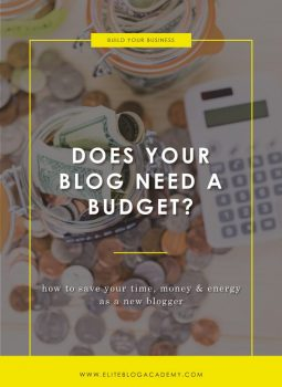 Does Your Blog Need a Budget?   Elite Blog Academy   How to Start a Profitable Blog   Blogging 101   Blogging Budget   How to Start a Blogging Business