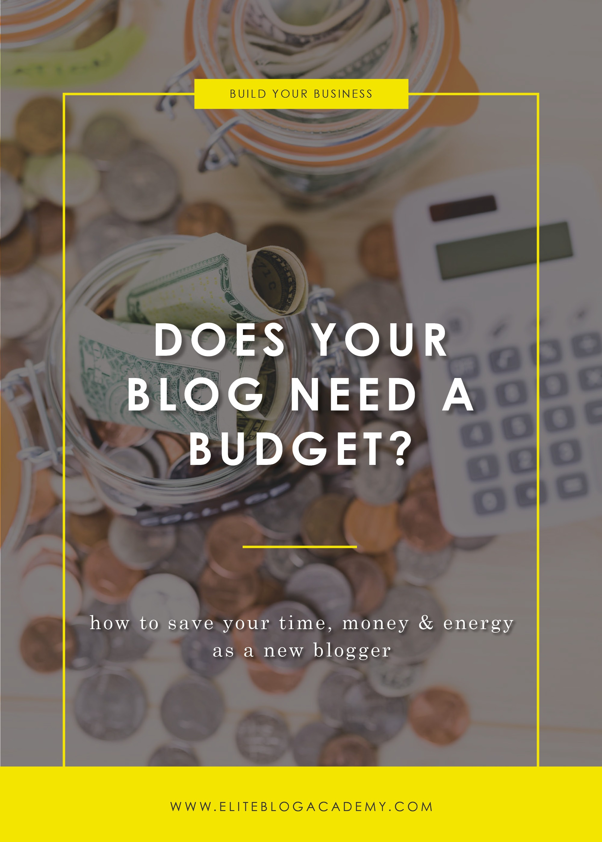 Does Your Blog Need a Budget? | Elite Blog Academy | How to Start a Profitable Blog | Blogging 101 | Blogging Budget | How to Start a Blogging Business