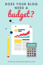 Does Your Blog Need a Budget?