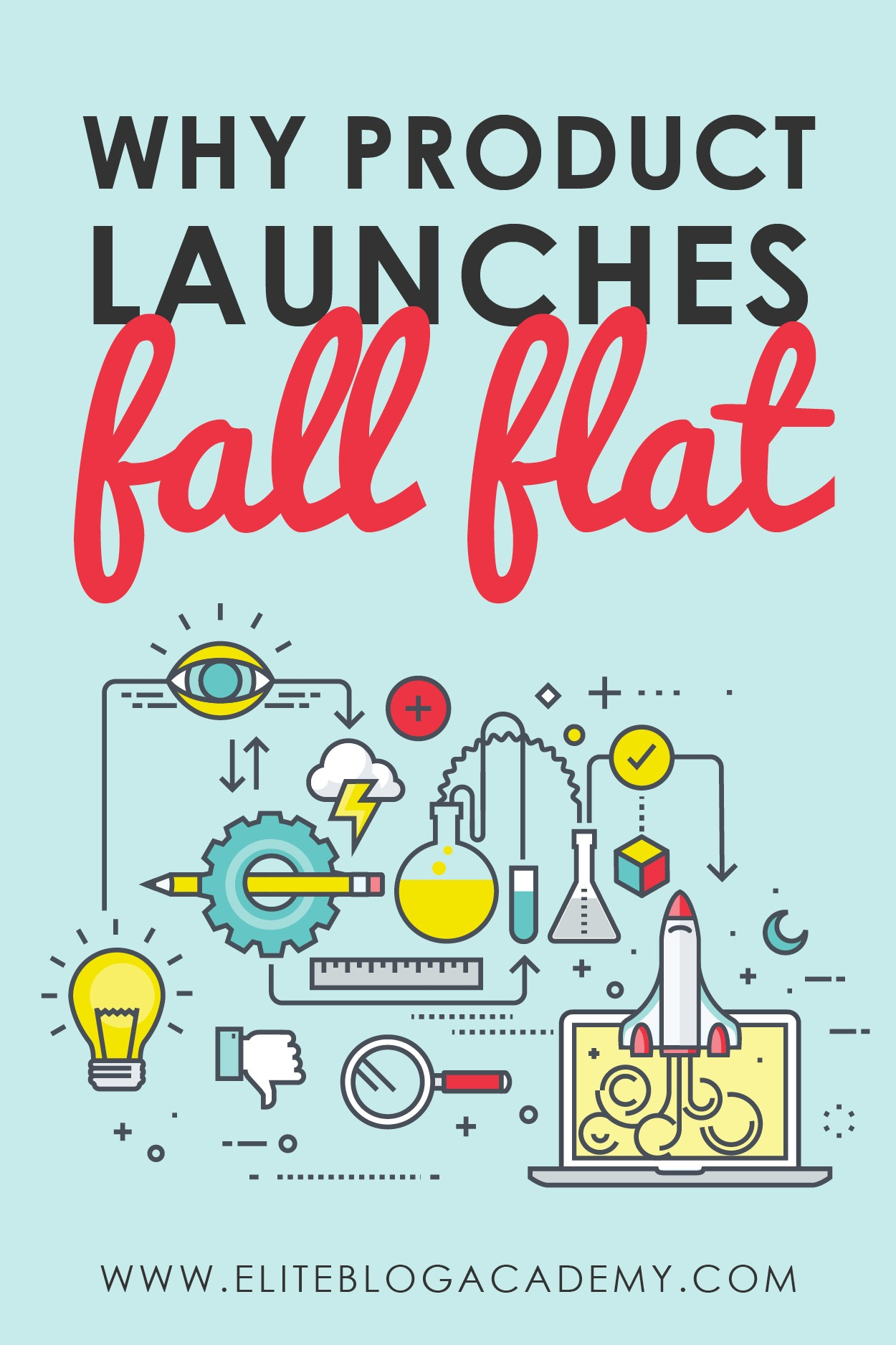 Have you thought about launching a product but afraid that it will totally bomb? The truth is that some of the most valuable lessons we'll get in our businesses come directly from our failures. Don't miss these 6 biggest reasons that product launches flop — and how you can avoid them! #productlaunching #internetmarketing #internetselling #blogging #eliteblogacademy