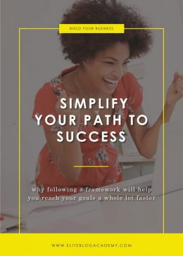 Simplify Your Path to Success | Elite Blog Academy | Building Your Blog's Framework | How to Start a Profitable Blog | Blogging 101 | How to Earn Money Blogging | Blogging for Income