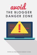 Avoid the Blogger Danger Zone