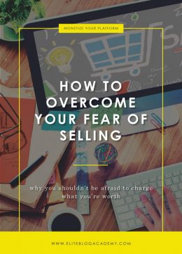 How to Overcome Your Fear of Selling