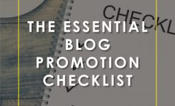 The Essential Blog Promotion Checklist | Elite Blog Academy | Blog Post Promotion | Blogging 101 | How to Make Money Blogging | How to Grow Your Traffic | How to Promote Your Blog Post
