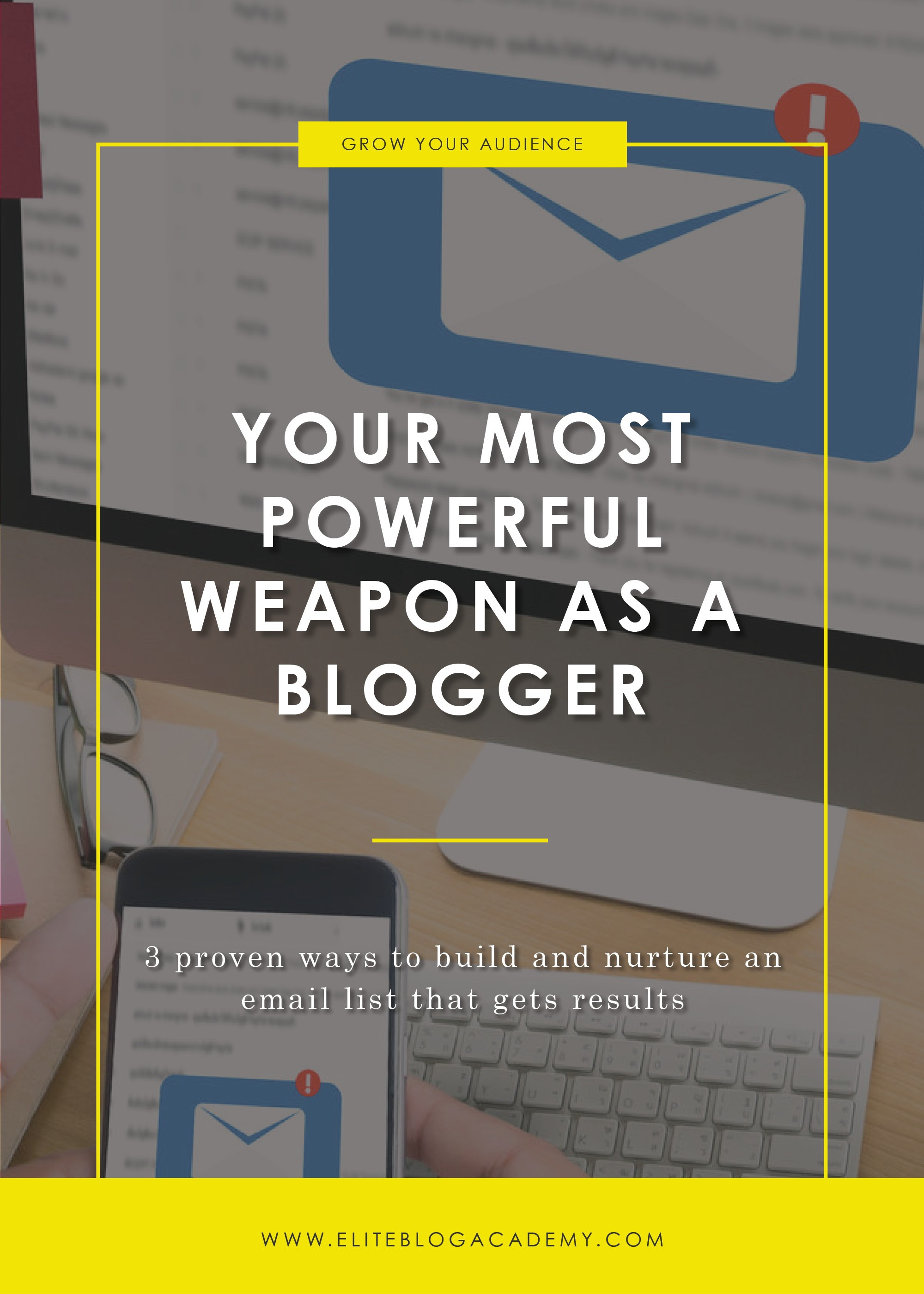 Your Most Powerful Weapon as a Blogger