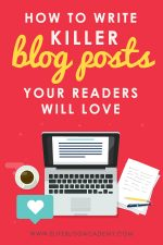 How to Write Killer Blog Posts that Your Readers Love