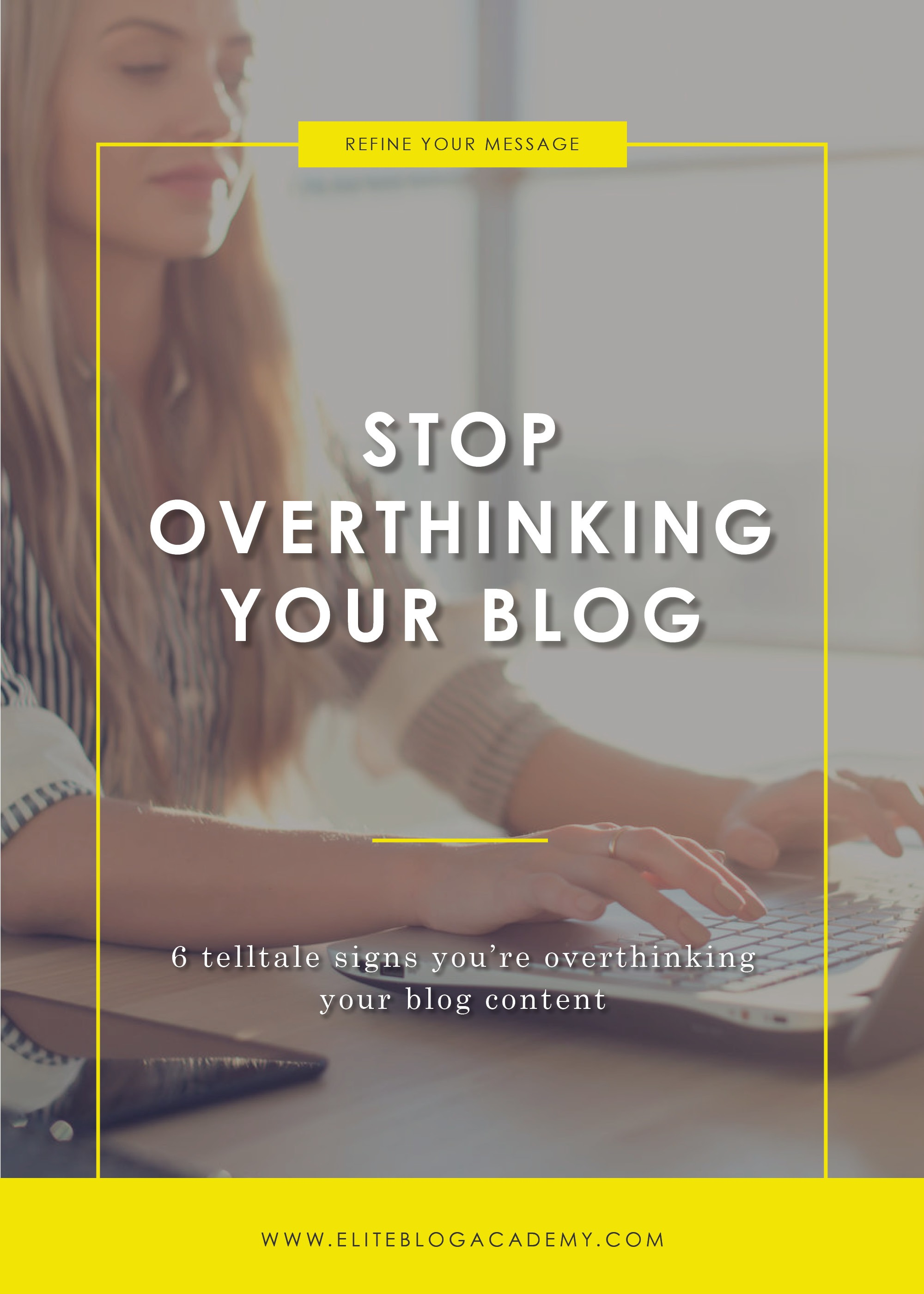 Do you suffer from overthinkitis? If you're struggling to move forward with your blog, here are six signs you might be overthinking your blog content and, more importantly, tips on how to stop overthinking and start doing today! #eliteblogacademy #overthinkitis #takeaction #doitscared