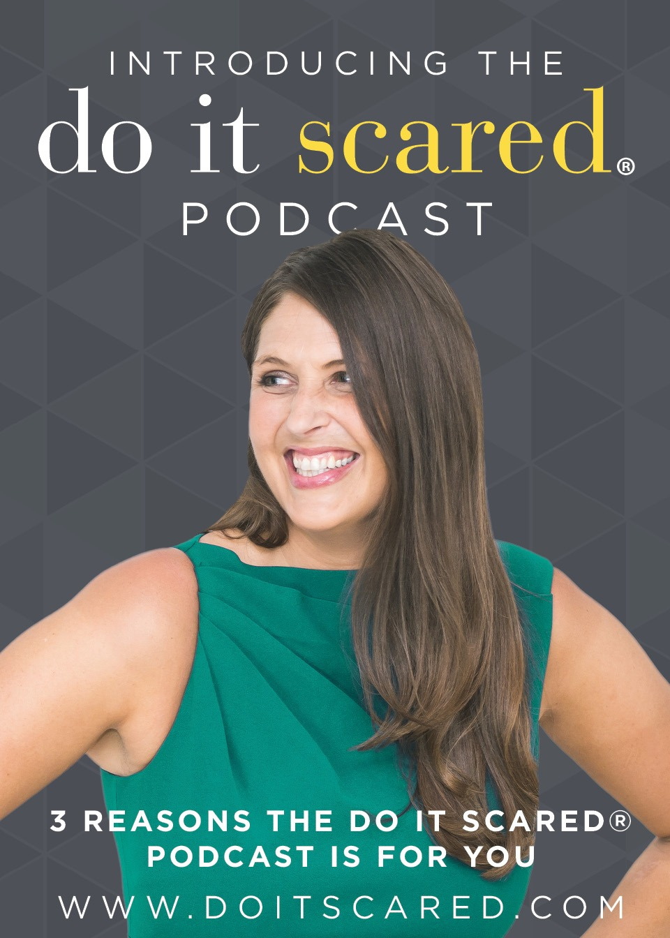 The Do It Scared Podcast with Ruth Soukup is Here | Take Action Despite Your Fear | Face Your Fears | Available on iTunes