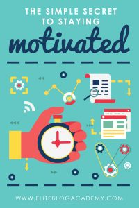 The Simple Secret to Staying Motivated