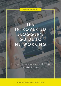 The Introverted Blogger's Guide to Networking | Elite Blog Academy | Networking 101 | How to Start a Profitable Blog | Grow Your Online Business | Blogging 101 | Guide to Networking