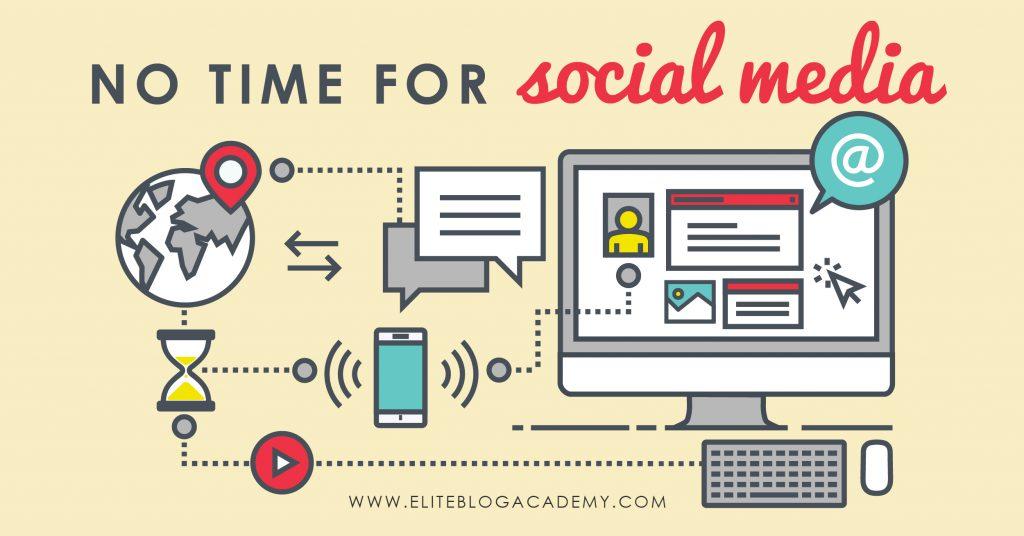 EBA_No Time for Social Media_Horizontal | Elite Blog Academy