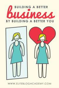 Building a Better Business By Building a Better You