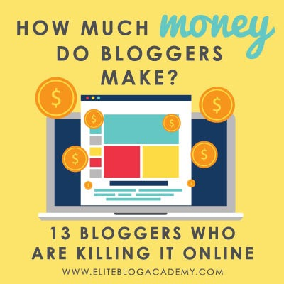 Curious about how much money bloggers actually make? There's more than one way to earn income online, & the sky's the limit! Don't miss this post, in which 13 bloggers share their income reports and some tips on how you can make money with your blog, too! #bloggerincomereports #blogging #makemoneyblogging #eliteblogacademy #earnincomeonline