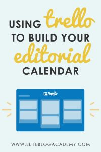 13 Ways to Build the Best Editorial Calendar with Trello