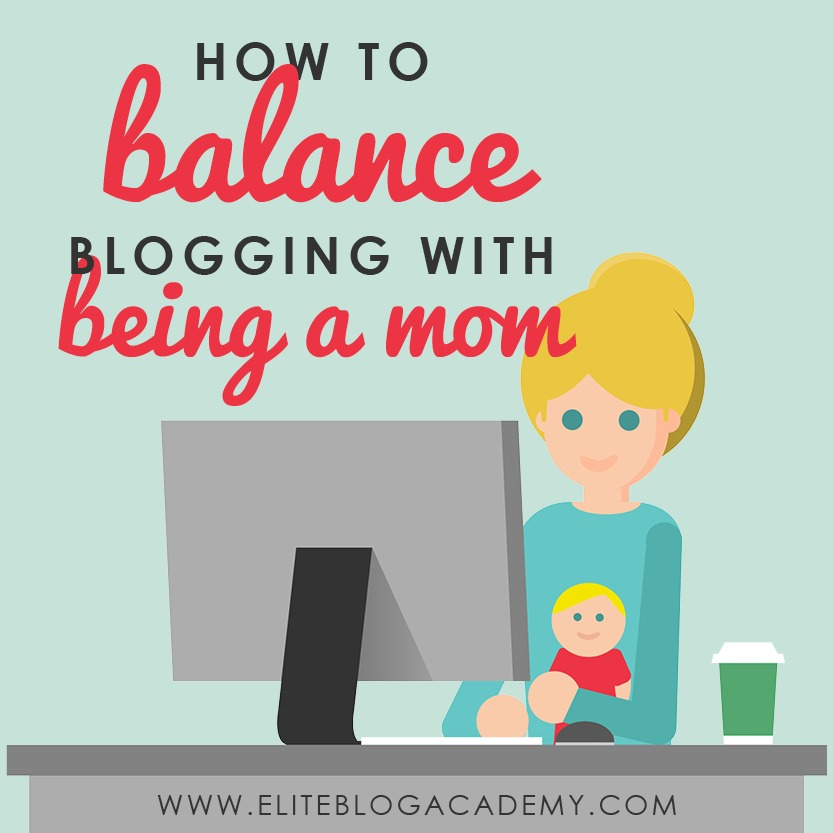 Struggling to find balance between being a blogger and being a mom? What if we told you there's a way to fit in time for yourself and your blog, or that you don't actually have to choose between being a mom or being an entrepreneur? What if we told you that you can absolutely rock the socks off of both roles? Don't miss these five steps on how to make time to build a blog and business that you love, even while you are momming! #eliteblogacademy #blogging #mommyblogger #bloggingtips