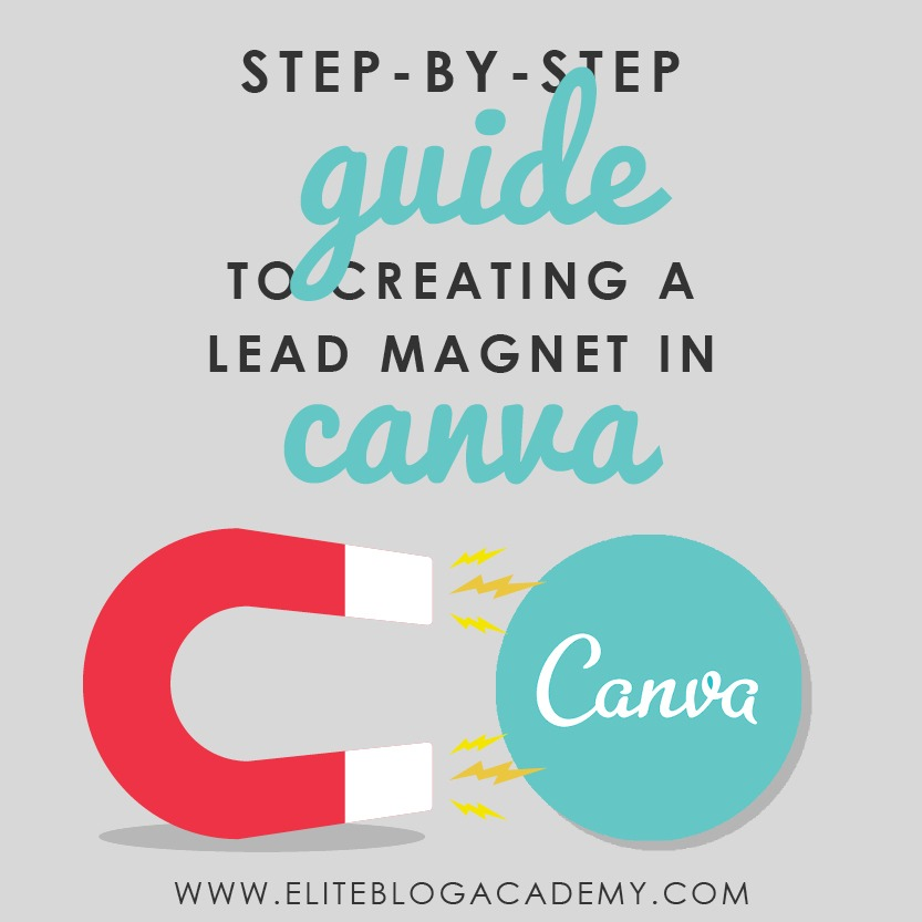 As bloggers, we wear SO many hats. From content creation and email marketing to social media strategy and monetization. It's impossible to be an expert on each and everything! Have you ever wondered how to create a lead magnet, but you're not a graphic designer? Don't miss this step-by-step guide to creating a lead magnet using Canva. #eliteblogacademy #blogging #makemoneyonline #graphicdesign