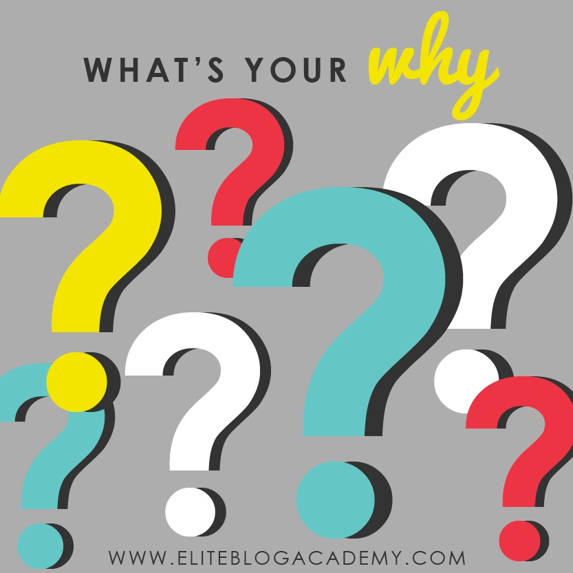When it comes to your goals, what's your big why? When we clarify what our WHY is, it gives us the purpose and the motivation we need to stick to our goals and start creating a life we love. Don't miss these 3 steps you need to take to find a WHY bigger than yourself! #eliteblogacademy #doitscaredpodcast #ruthsoukup #findyourwhy