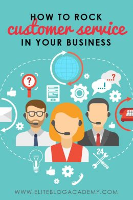 #eliteblogacademy #customerservice #blogging #growyourbusiness #growyourblog
