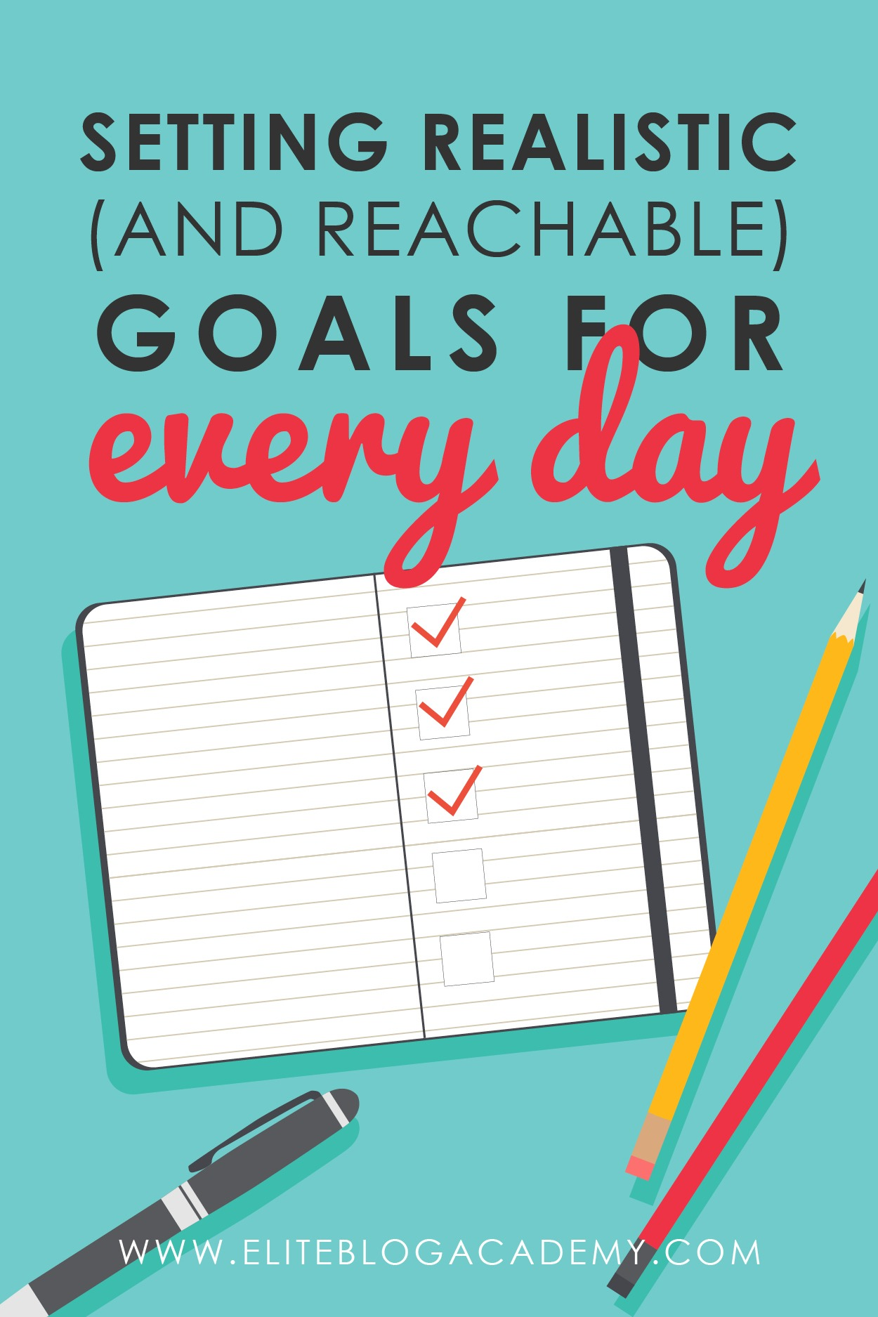 As bloggers, we know we need to have a plan, but how do you actually go about setting realistic and reachable goals each day? Don't miss these three easy to follow steps that will help you get that much closer to crushing it! #eliteblogacademy #goalsetting #thinkbig #bloggingtips #goalcrushing