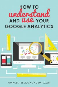 How to understand and USE Google Analytics reporting