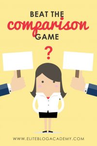 Beat The Comparison Game