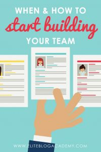 When And How To Start Building Your Team