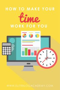 How to Make Your Time Work For You