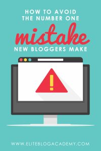 How to Avoid the Number One Mistake New Bloggers Make